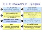3 ehr development highlights
