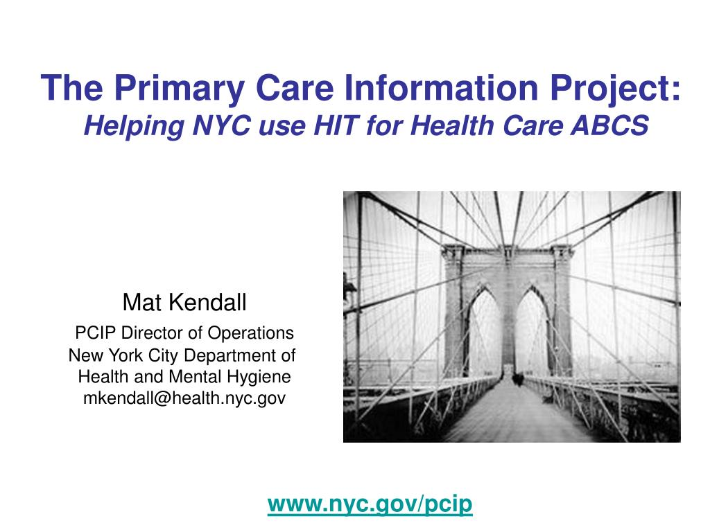 the primary care information project helping nyc use hit for health care abcs l.