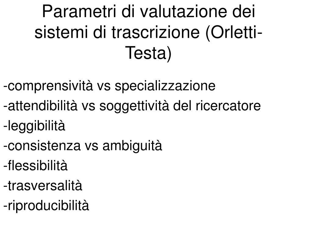 parametri di valutazione dei sistemi di trascrizione orletti testa l.