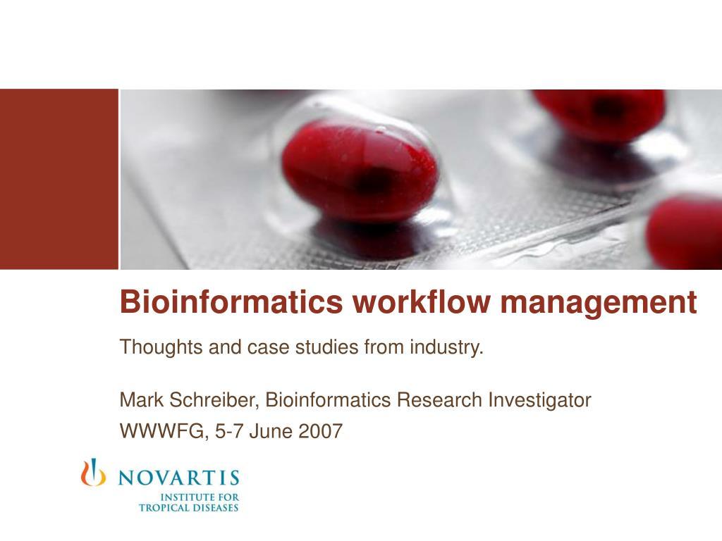 bioinformatics workflow management l.