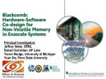 blackcomb hardware software co design for non volatile memory in exascale systems