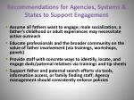 recommendations for agencies systems states to support engagement