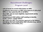 recruitment challenges program level