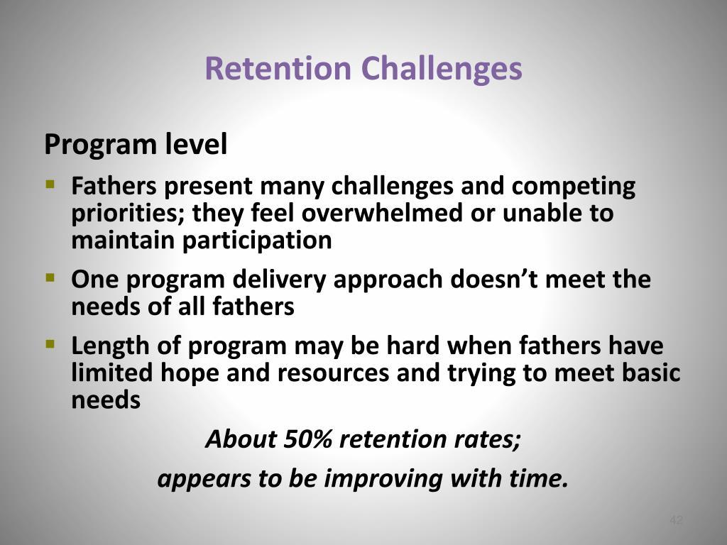 Retention Challenges