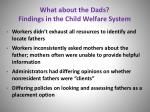 what about the dads findings in the child welfare system