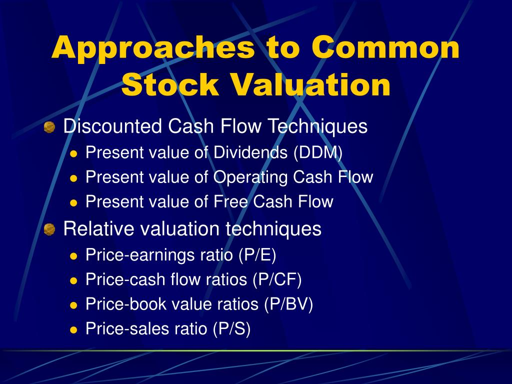 Approaches to Common Stock Valuation
