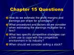 chapter 15 questions6