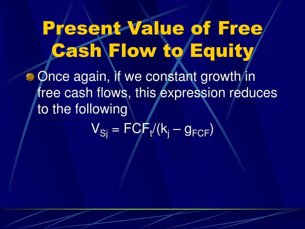 Present Value of Free Cash Flow to Equity