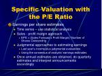 specific valuation with the p e ratio
