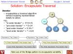 solution encapsulate traversal