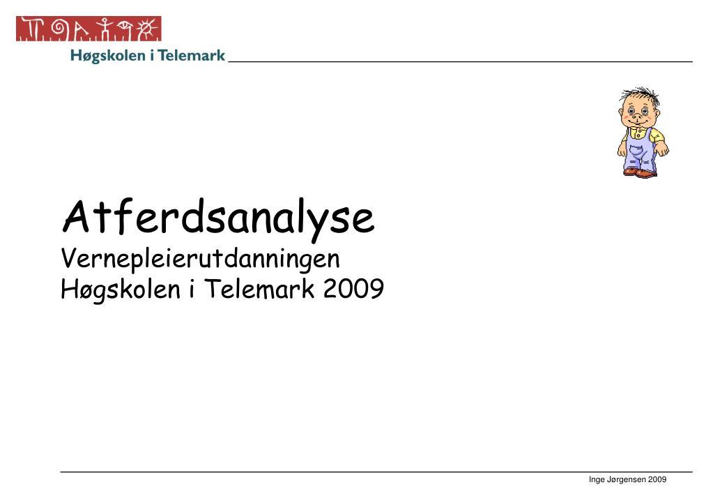 atferdsanalyse vernepleierutdanningen h gskolen i telemark 2009 l.