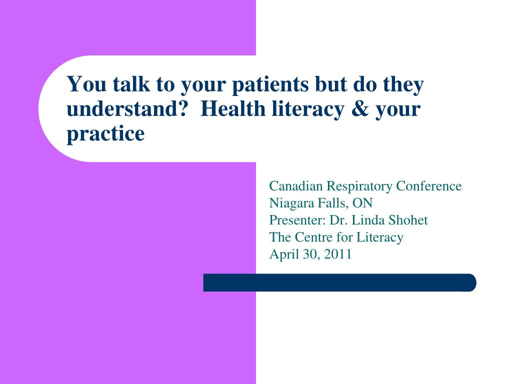 you talk to your patients but do they understand health literacy your practice l.