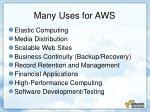 many uses for aws