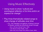 using music effectively9