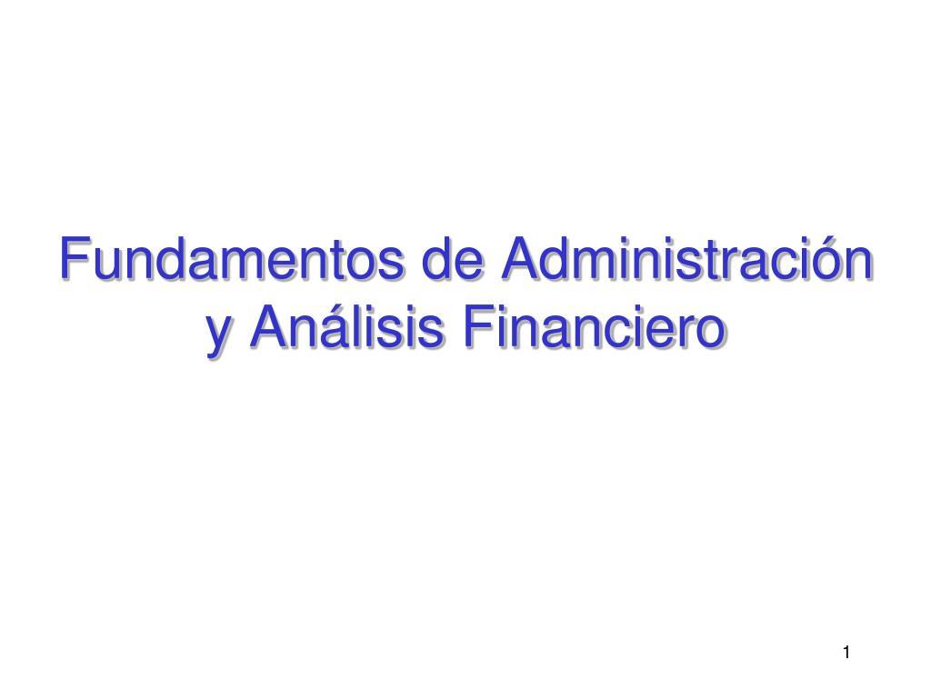 fundamentos de administraci n y an lisis financiero l.