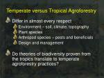 temperate versus tropical agroforestry