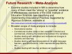 future research meta analysis