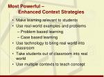 most powerful enhanced context strategies
