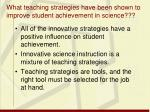 what teaching strategies have been shown to improve student achievement in science