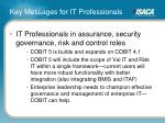 key messages for it professionals