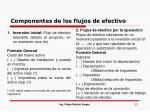 componentes de los flujos de efectivo