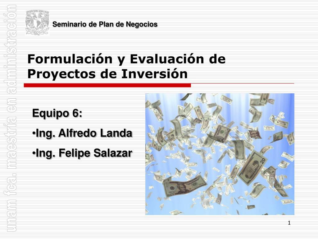 formulaci n y evaluaci n de proyectos de inversi n l.
