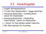 3 2 hovedregelen