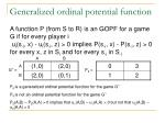 generalized ordinal potential function