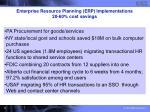 enterprise resource planning erp implementations 20 60 cost savings