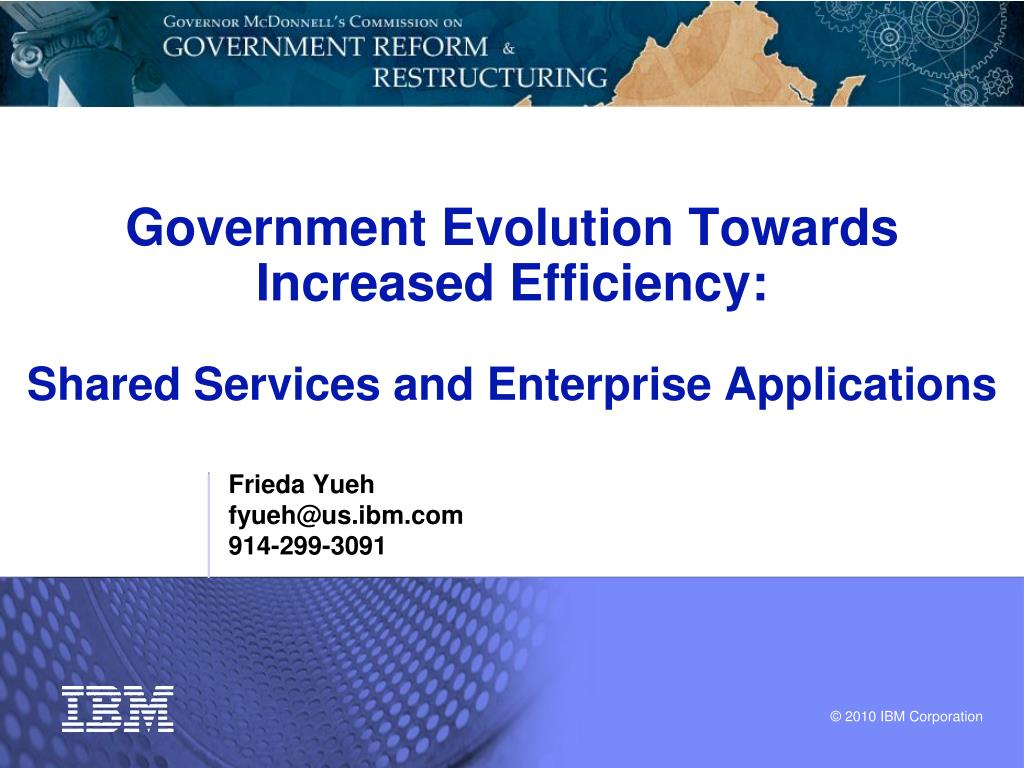 government evolution towards increased efficiency shared services and enterprise applications l.
