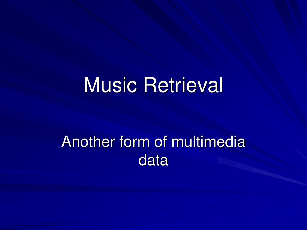 music retrieval l.