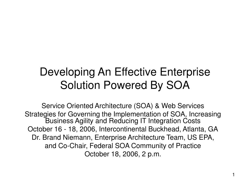 developing an effective enterprise solution powered by soa l.