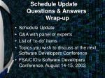 schedule update questions answers wrap up
