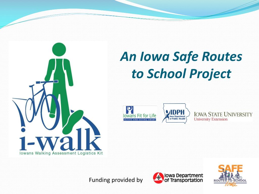an iowa safe routes to school project l.
