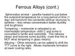 ferrous alloys cont