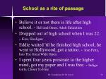 school as a rite of passage