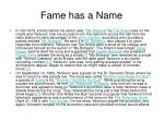 fame has a name