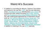 weird al s success