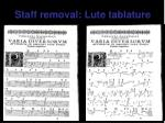 staff removal lute tablature
