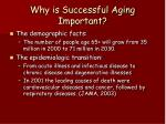 why is successful aging important