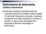 definizione di emicrania cefalea vasomotoria