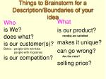 things to brainstorm for a description boundaries of your idea