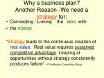 why a business plan another reason we need a strategy for