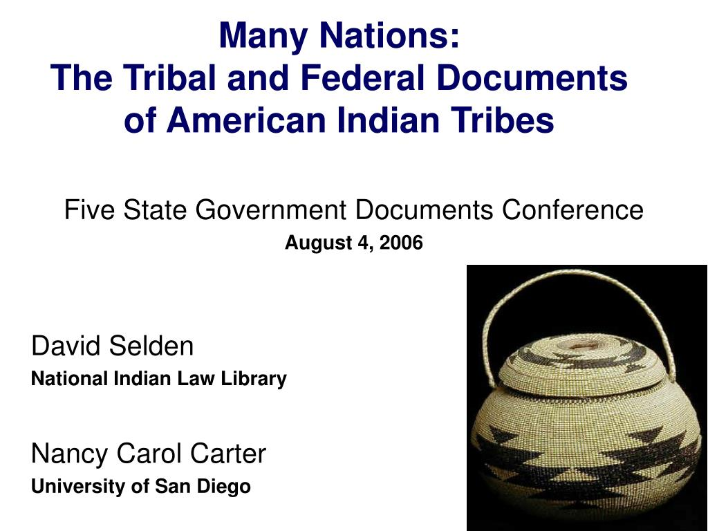 many nations the tribal and federal documents of american indian tribes l.