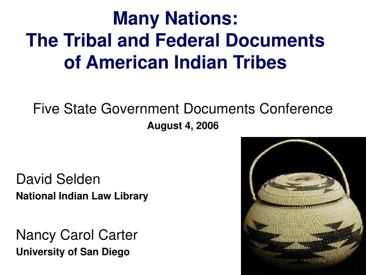 many nations the tribal and federal documents of american indian tribes n.