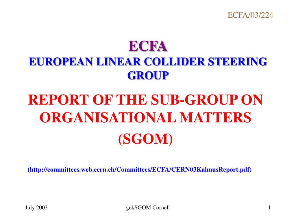ecfa european linear collider steering group l.