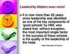 leadership matters even more
