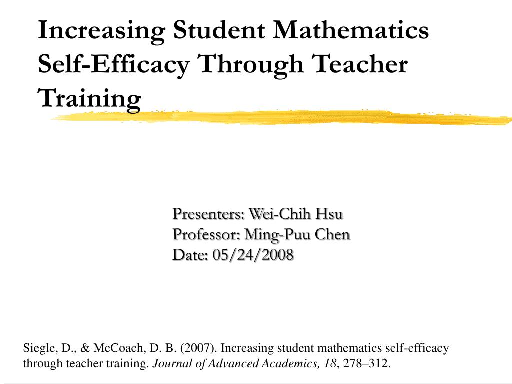 increasing student mathematics self efficacy through teacher training l.