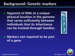 background genetic markers