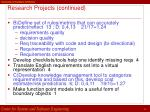 research projects continued